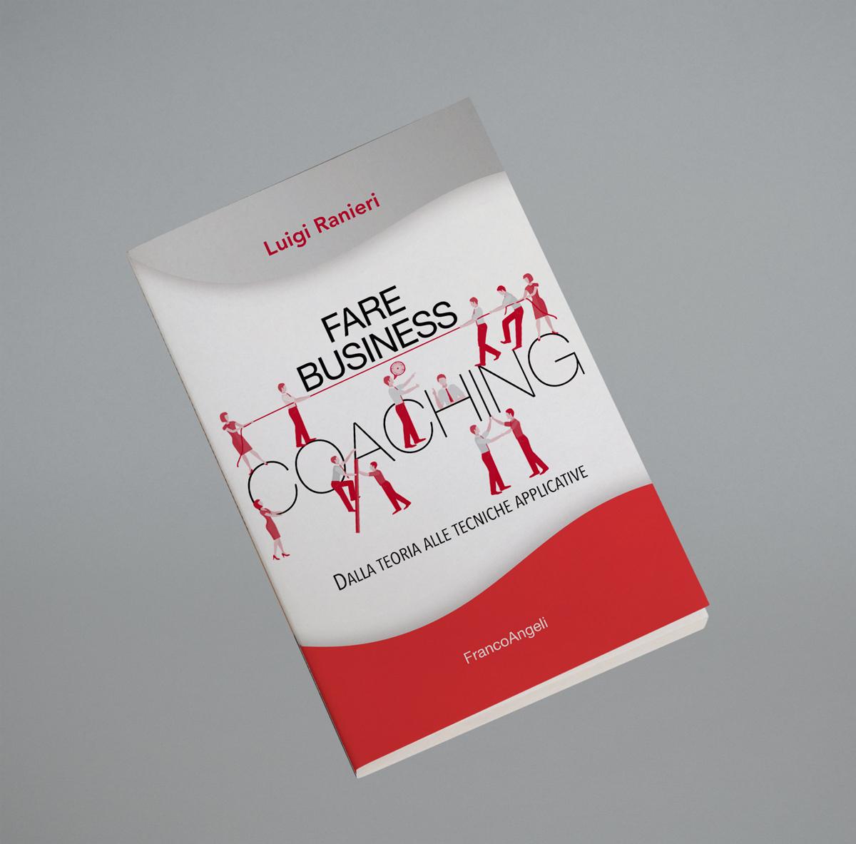 Fare Business Coaching - Luigi Ranieri - Counseling Aziendale